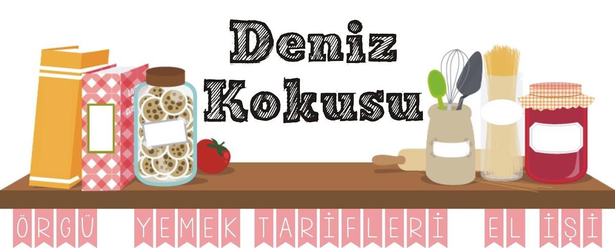 DENİZ KOKUSU