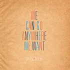Boy + Kite: We Can Go Anywhere We Want