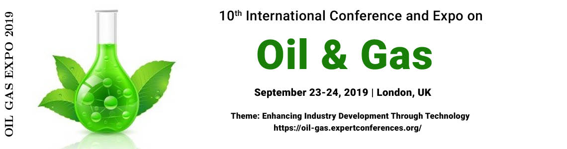 10<sup>th</sup> International Conference and Expo on Oil and Gas