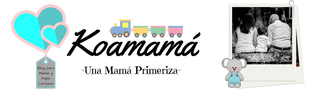 KOAMAMA - Una Mamá Primeriza