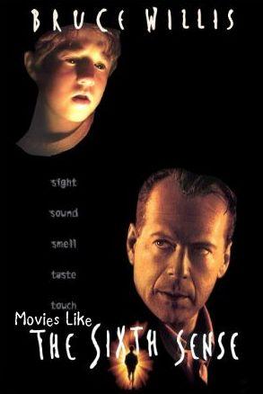 the sixth sense, Movies like the sixth sense