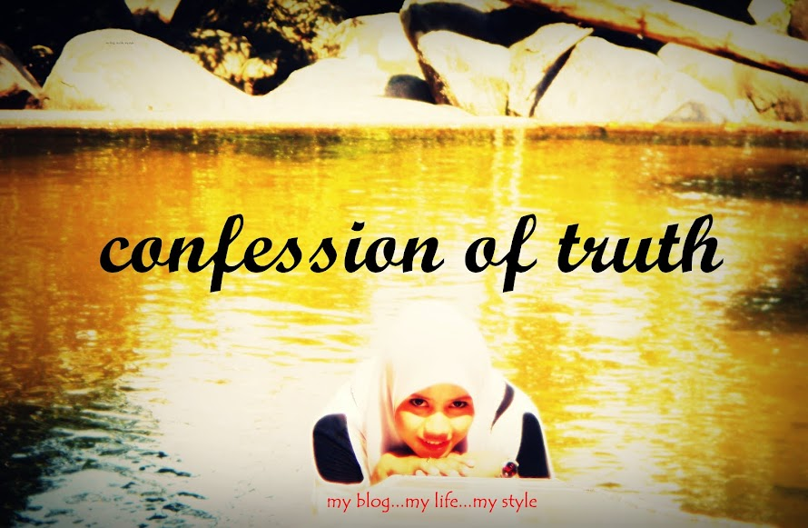 cOnFeSsiOn oF  tRutH!!!!!