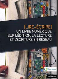 Lire et écrire un livre numérique sur l'édition, la lecture et l'écriture en réseau