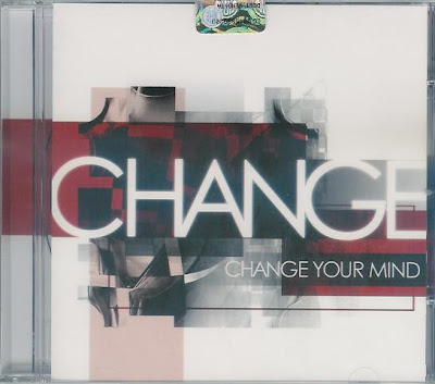 Change - 2010 - Change Your Mind CD Expanded