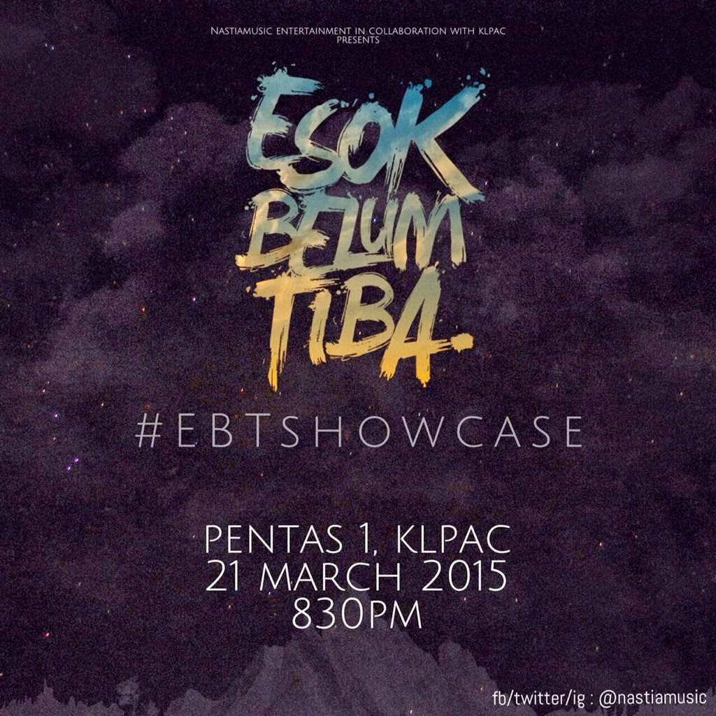 Nastia Esok Belum Tiba Showcase KLPac