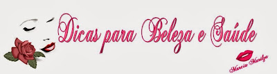 http://dicasparabelezaesaude.blogspot.com.br/