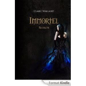 http://lesreinesdelanuit.blogspot.be/2014/05/immortel-t2-secrets-de-claire-wallaert.html