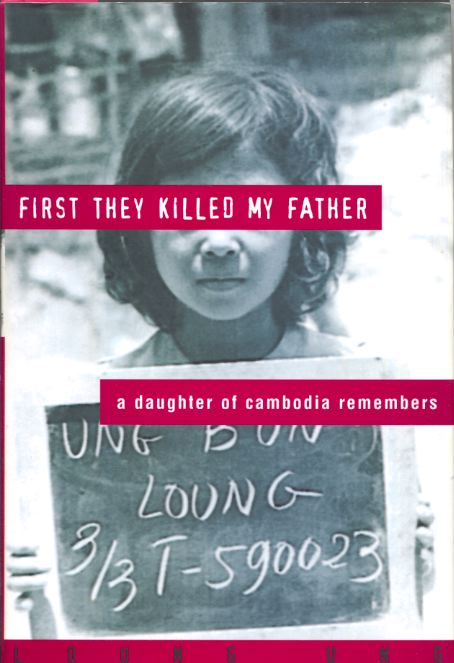 the reflection of the cambodian genocide in loung ungs memoir first they killed my father This 33-page guide for first they killed my father by loung ung includes detailed chapter summaries and analysis her father worked for the cambodian government, which allowed her family to live a good life with plenty of the first ung to die was loung's older sister, keav who died.