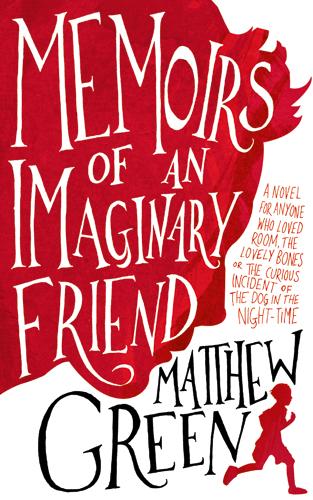 Valóságos képzeletbeli barát - Matthew Dicks: Egy képzeletbeli barát naplója