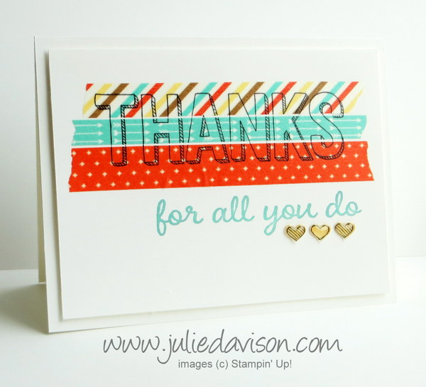 Stampin' Up! For Being You stamped on Retro Fresh Washi Tape -- Sale-a-bration 2015 SAB #stampinup www.juliedavison.com