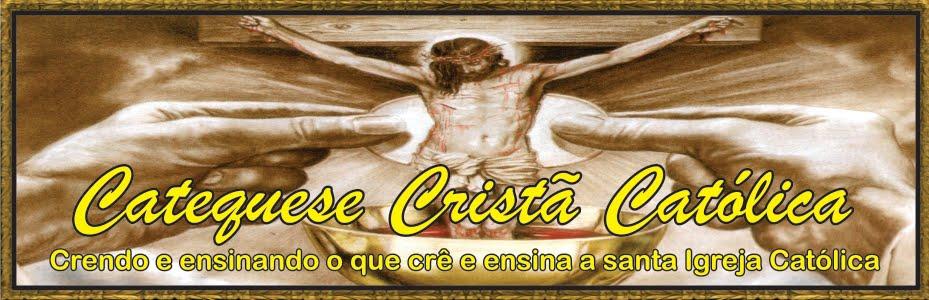 Catequese Cristã Católica