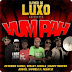 Elenco de Luxo - Vum Pah (Prod. Luther Py) [Download]