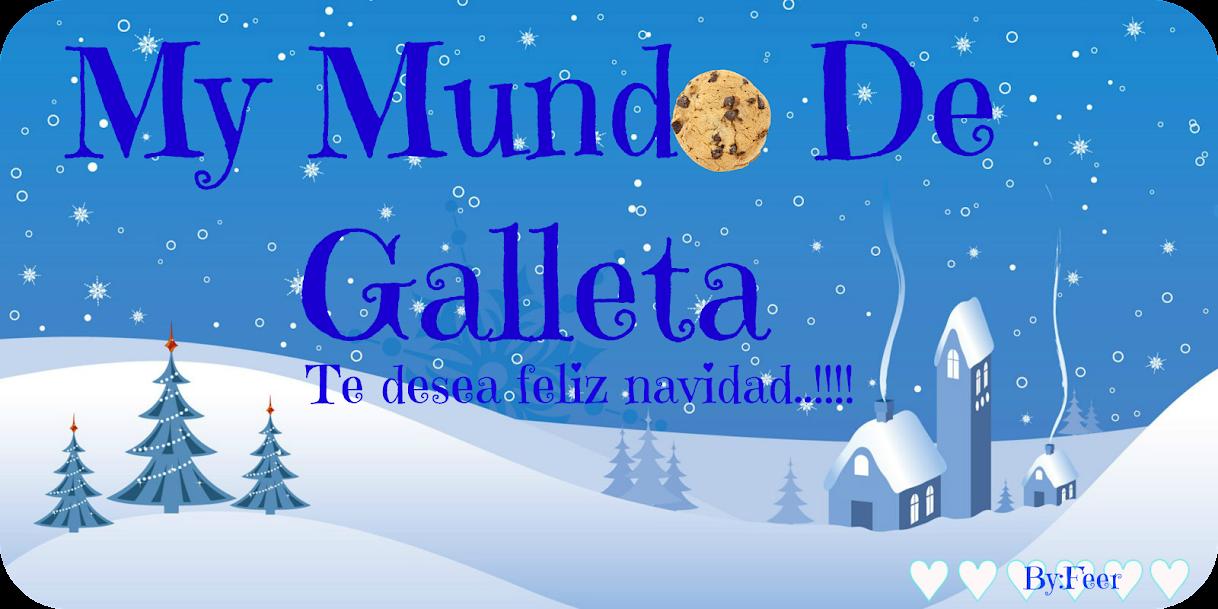 ♡゜゚*☆  Mi Mundo De Galleta  ☆*゚゜ ♡