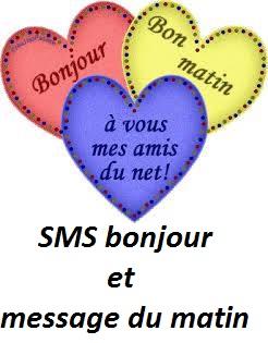 SMS bonjour et SMS du matin mes amis