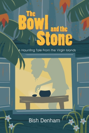 The BOWL AND THE STONE - Available at Amazon.com