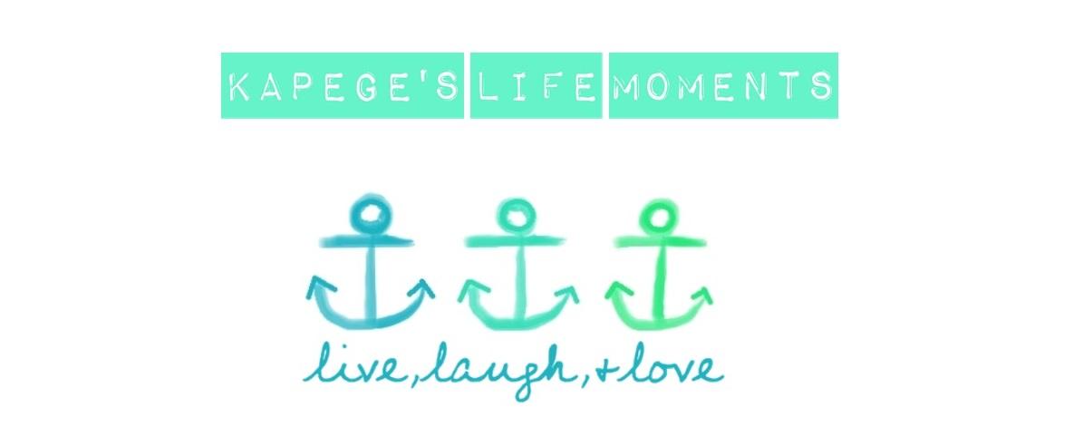 Kapege's life moments