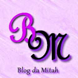 BM- Blog da Mitah