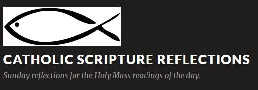 Catholic Scripture Reflections