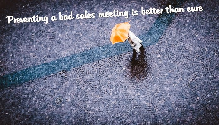 How to Prevent a Bad Sales Meeting