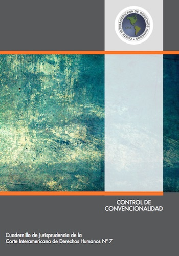 CONTROL DE CONVENCIONALIDAD - Cuadernillo de Jurisprudencia de la Corte IDH