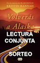 """Sorteo + LC """"Volverás a Alaska"""""""