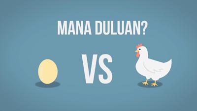Ayam vs Telur