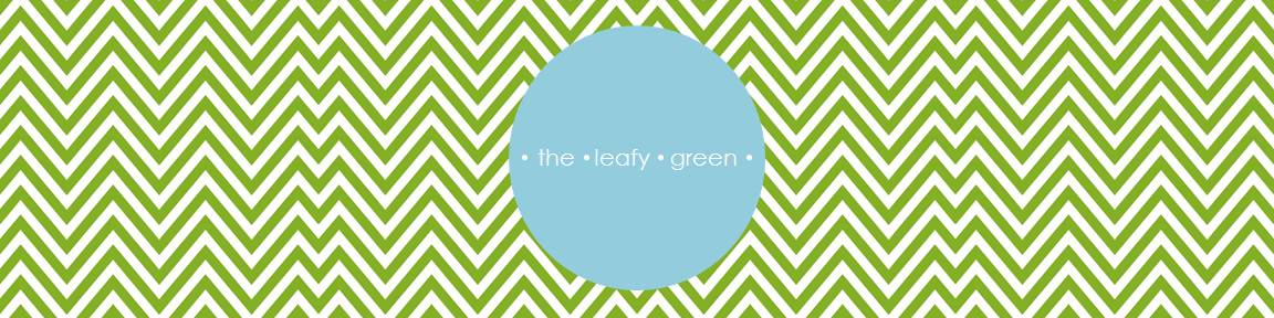 the leafy green