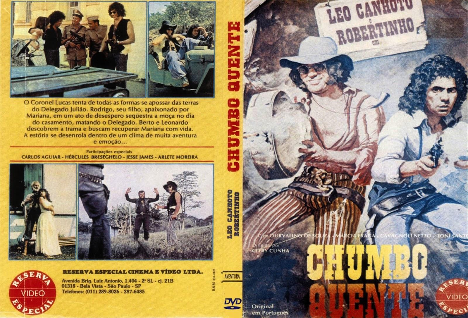 Leo Canhoto e Robertinho Chumbo Quente o Filme  Leo Canhoto  e Robertinho   Chumbo Quente