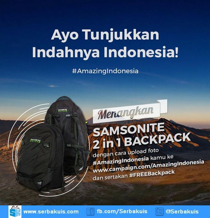 Kontes Foto Amazing Indonesia Berhadiah SAMSONITE 2 in 1 Backpack