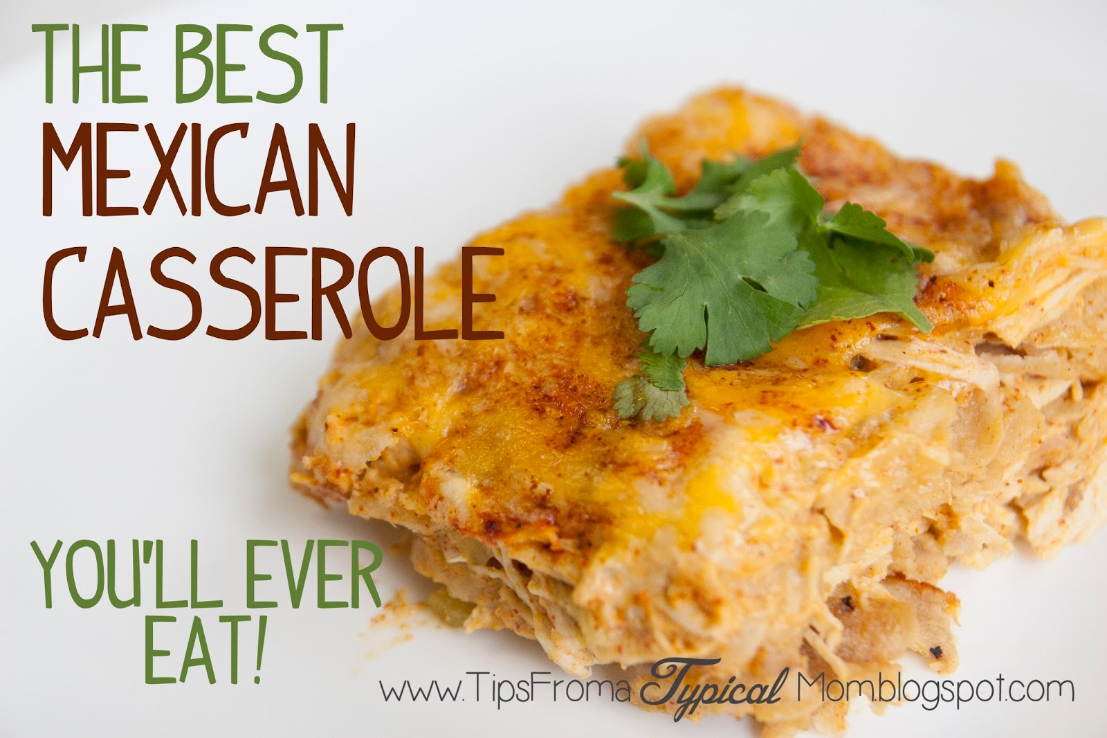 Mexican Casserole Recipe-The best you'll ever eat! - Tips from a ...