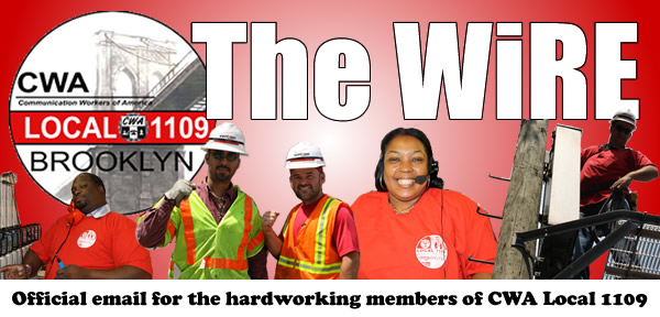 CWA Local 1109 The Wire