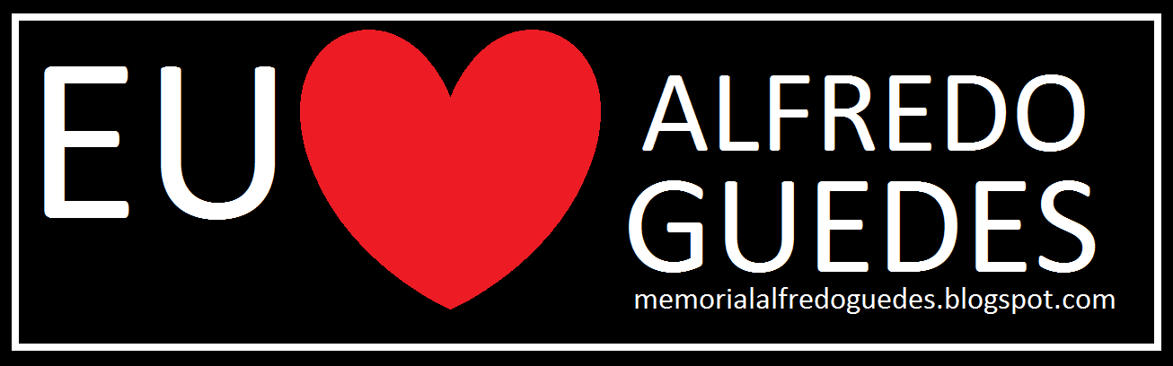 MEMORIAL ALFREDO GUEDES