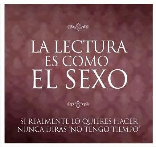 LA LECTURA ES COMO EL SEXO