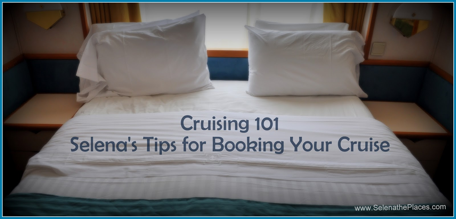 Cruising 101 Tips for Booking Your Cruise