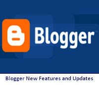 Blogger New Features and Updates