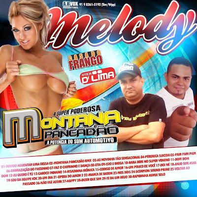 CD MELODY EDIÇÃO ESPECIAL MONTANA PANCADÃO 06/11/2014