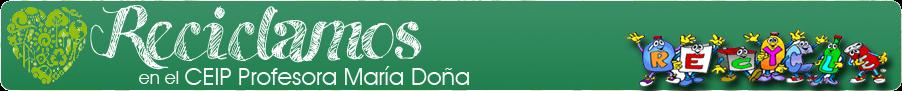 Reciclamos en el CEIP Profesora María Doña