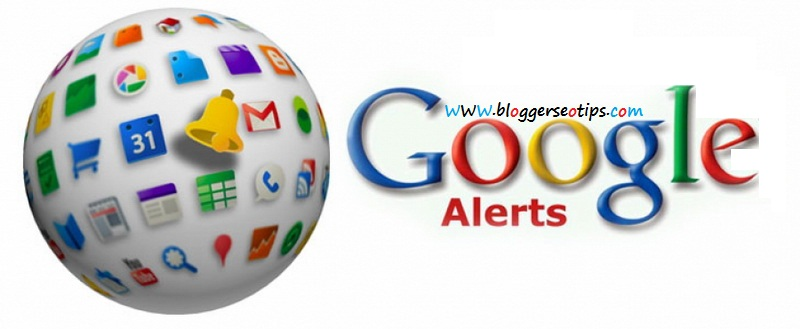 Use Google Alerts To Get  More Targeted Traffic