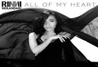All of My Heart - Rinni Wulandari