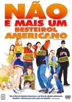 Filme Não é Mais um Besteirol Americano Blu-Ray 2001 Torrent
