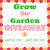 Grow Your Garden Giveaway Blogger Opp