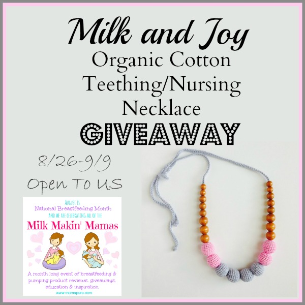Milk and Joy Organic Cotton Teething/Nursing Necklace Giveaway ends 9/9