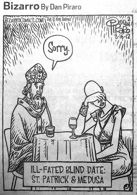 St. Patrick and Medusa on an ill-fated blind date. She has no hair.