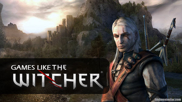 Action-adventure dark fantasy role-playing games like The Witcher