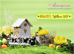 Wielkanoc 2019 - nowość Anemone