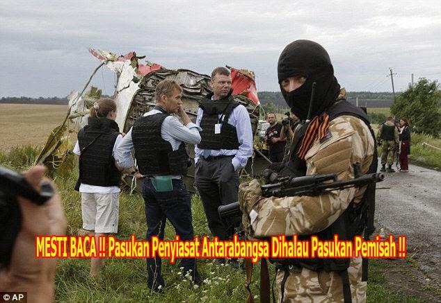 MESTI BACA Pasukan Penyiasat Antarabangsa Dihalau Pasukan Pemisah