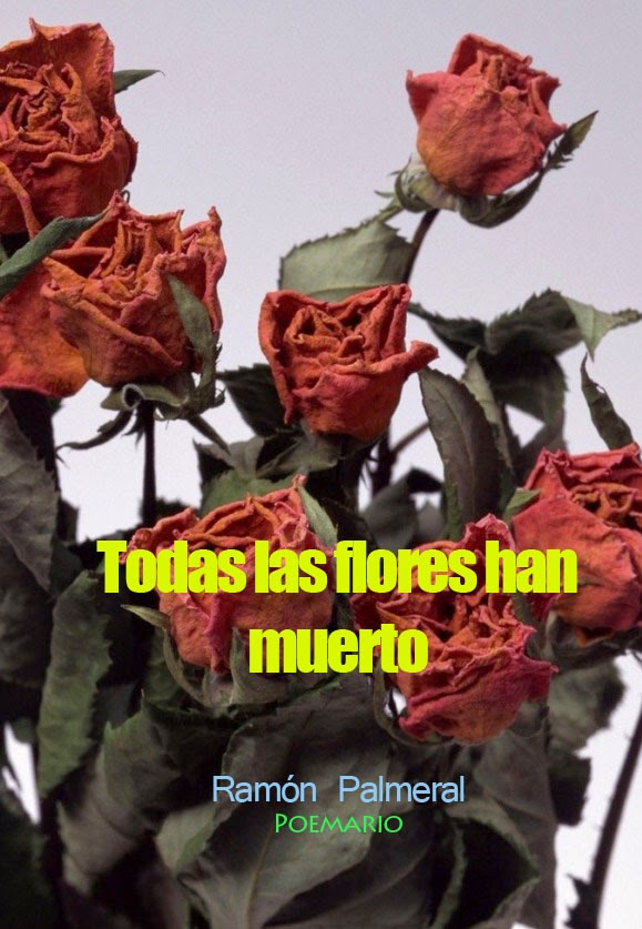 Todas las flores han muerto