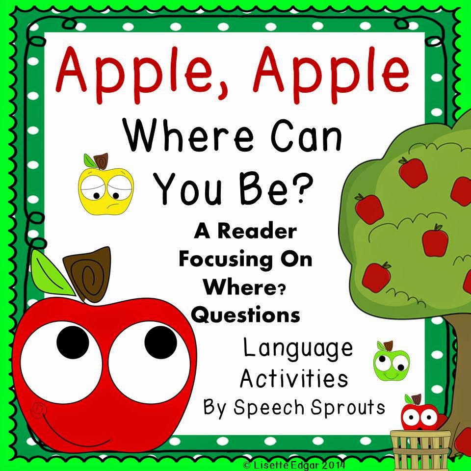 Apple-themed Reader for wh questions and activities for speech therapy