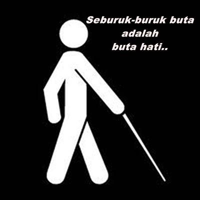sebab hati buta