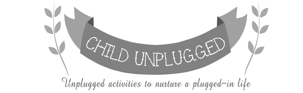 Child Unplugged